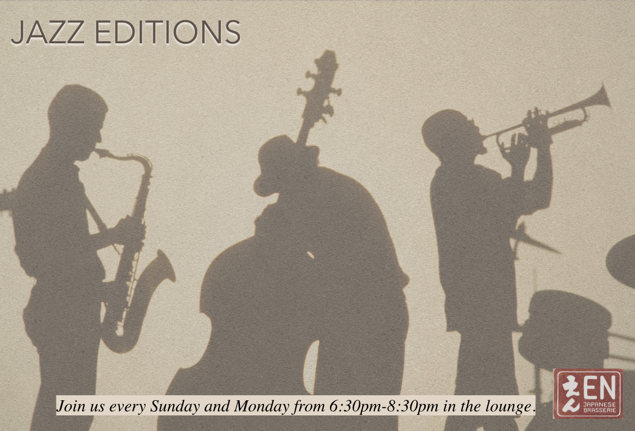 - Join us for live jazz music every Sunday and Mondays in the lounge.