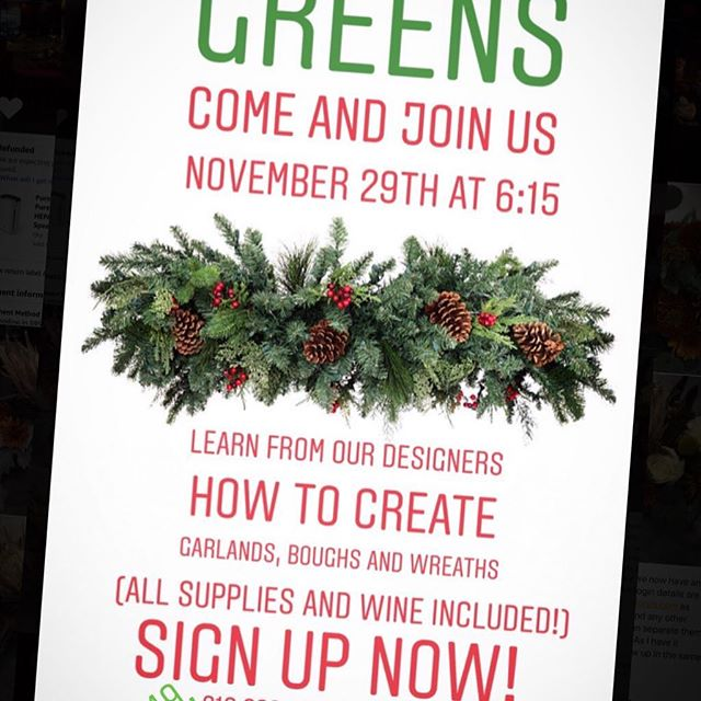 Signup! We have a few spaces left! Learn how to make your own garland, boughs and wreaths.