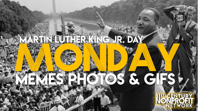 MLK Monday Meme.png