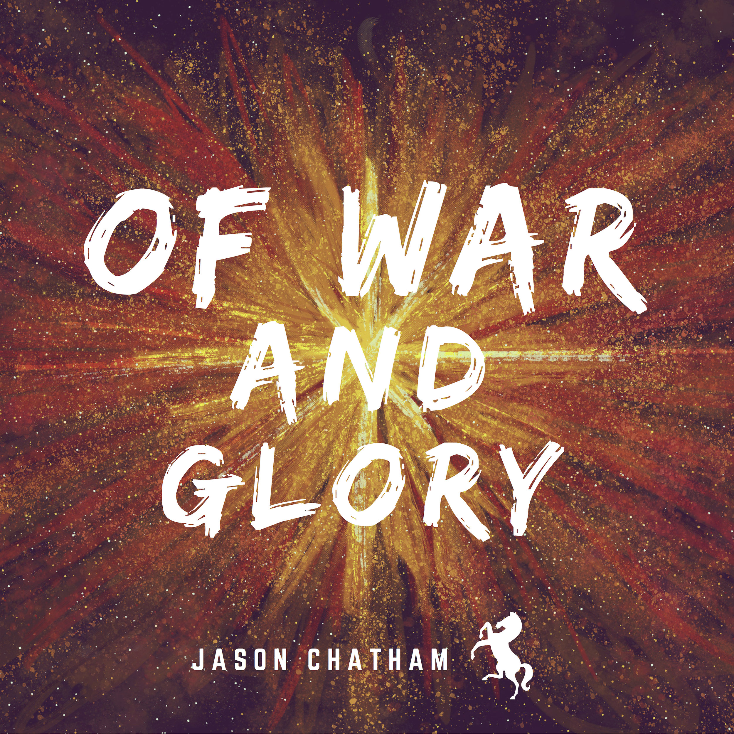 Of War and Glory - EP