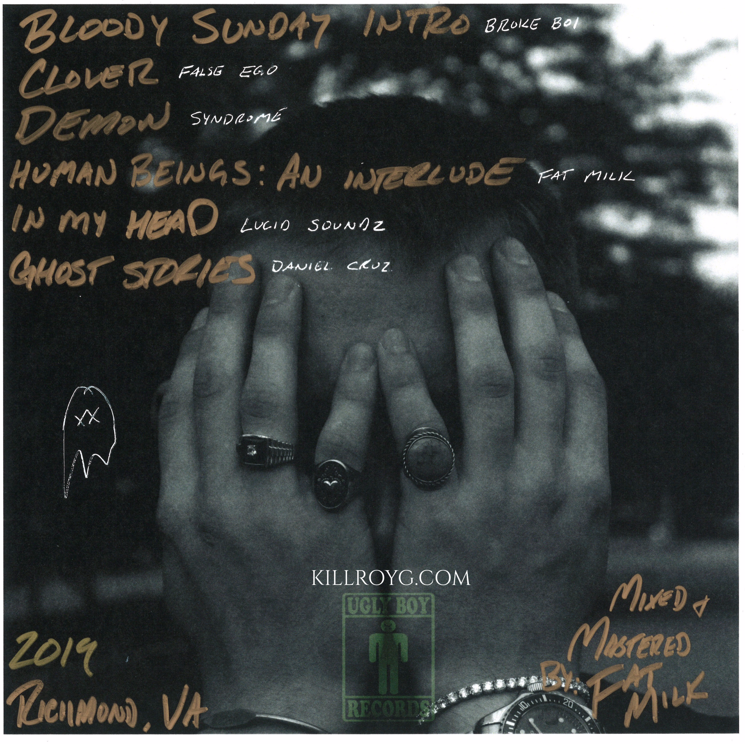 "CHECK OUT RICHMOND VIRginia's Very own Killroy the Ghost (KillroyG) Album ""Bloody sunday"" -"