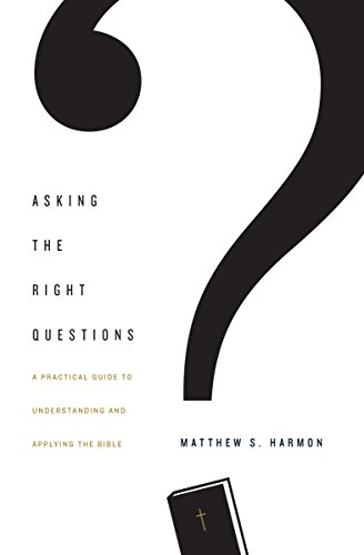 Help for asking questions. - A great resource for group leaders and personal study of the Bible