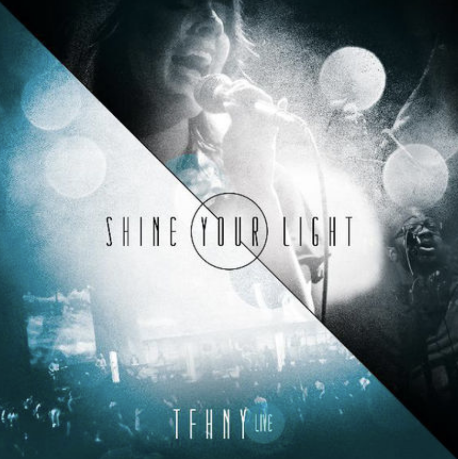 Shine Your Light, TFHNY Songwriter, Producer, Vocals, Guitars