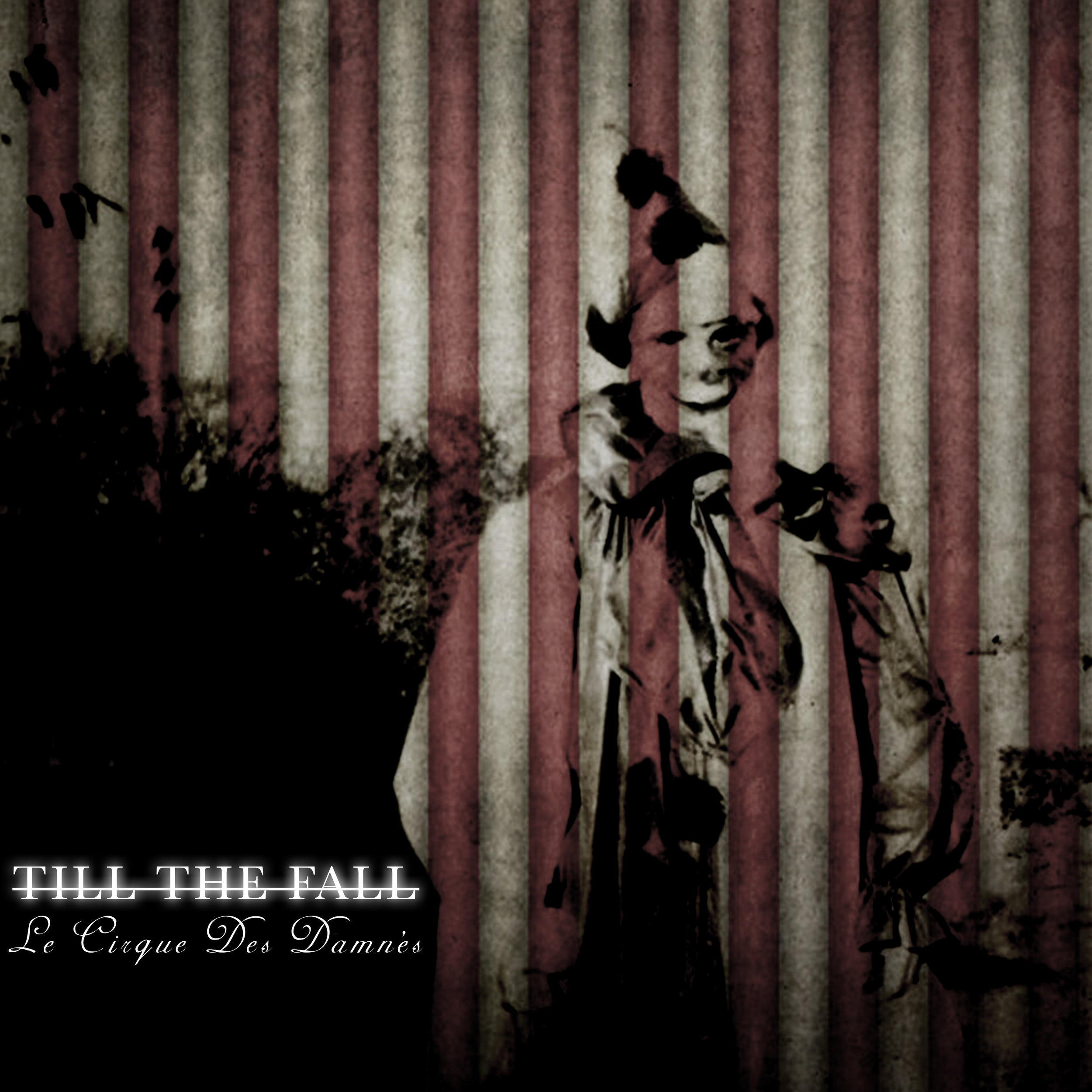 Till the Fall - Le Cirque Des Damnés - Single artwork.jpg