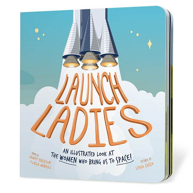 """Need the perfect gift for your little one? Grab a copy of #LaunchLadies for 15% off w/ code """"TOTHEMOON"""" on our website."""
