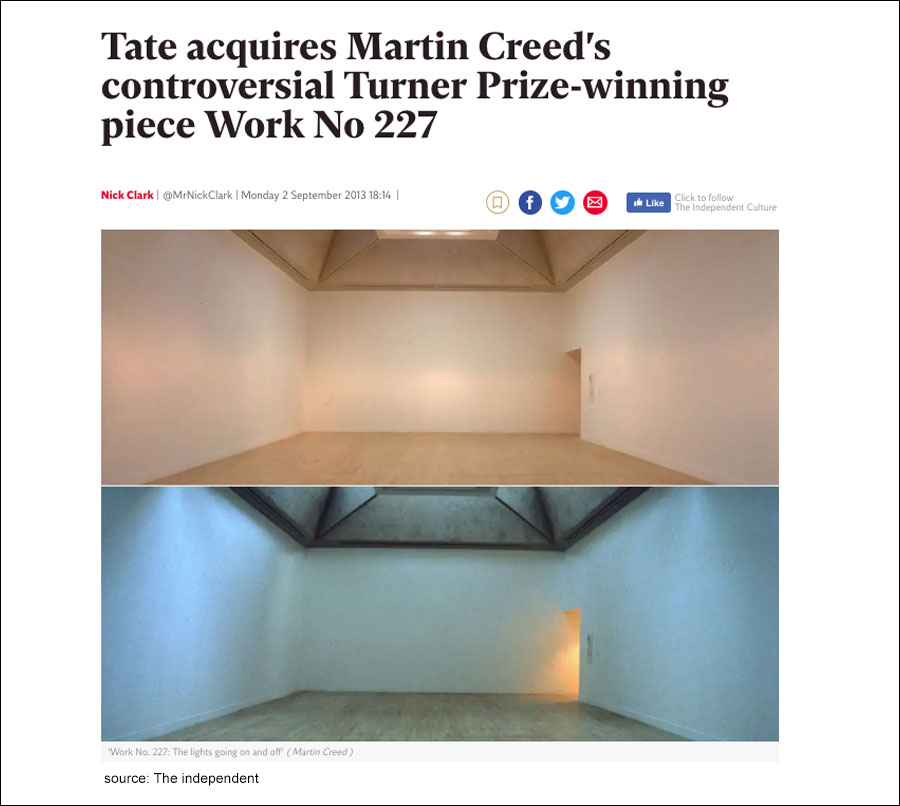 "Art World enthusiasts and critics had called it ""a statement against the clutter and consumerism in the world"" Martin Creed took home ""the £20,000 annual Turner Prize…(for) an empty room with lights that flicker on and off every five seconds""."