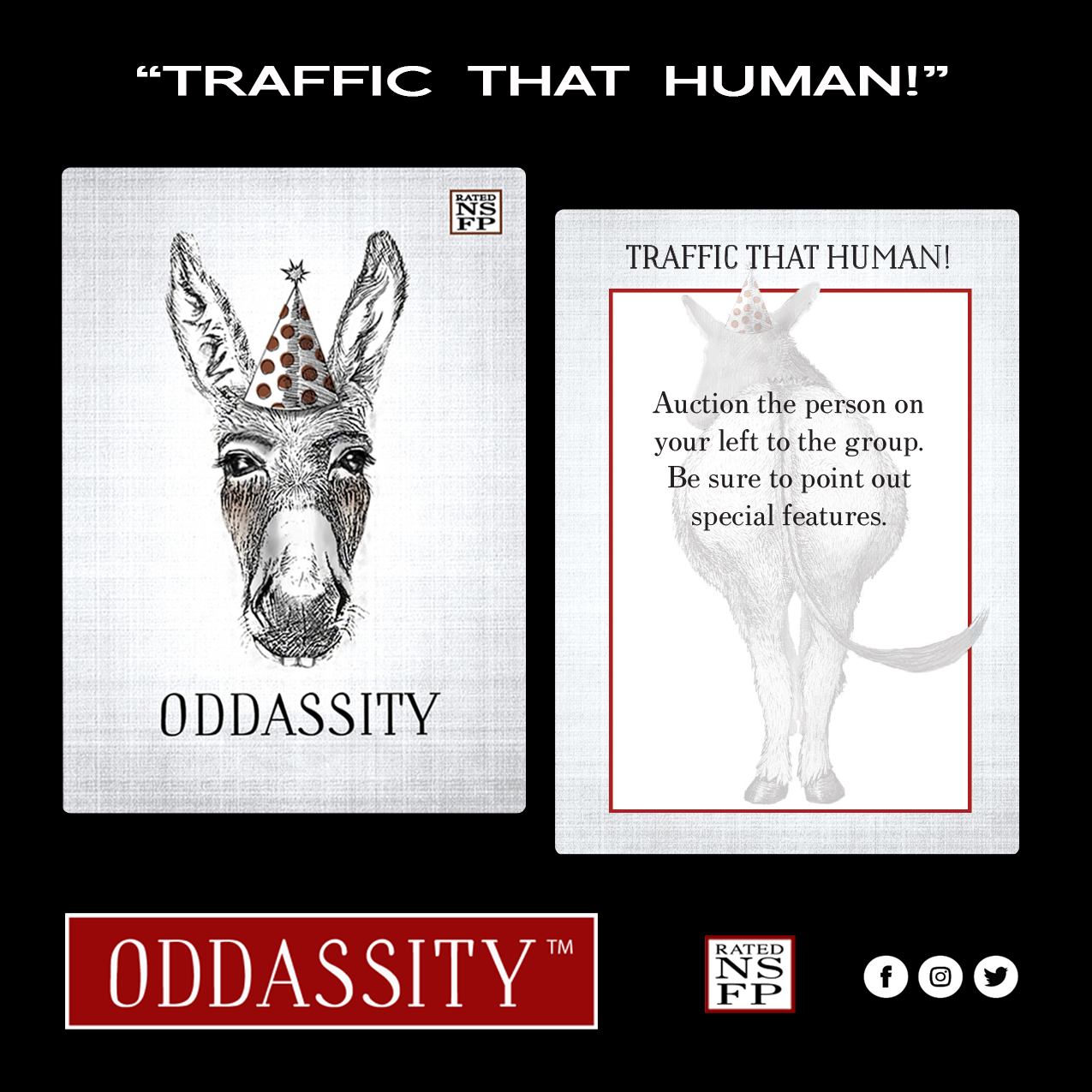 TRAFFIC THAT HUMAN!   Auction the person on your left to the group. Be sure to point out special features.