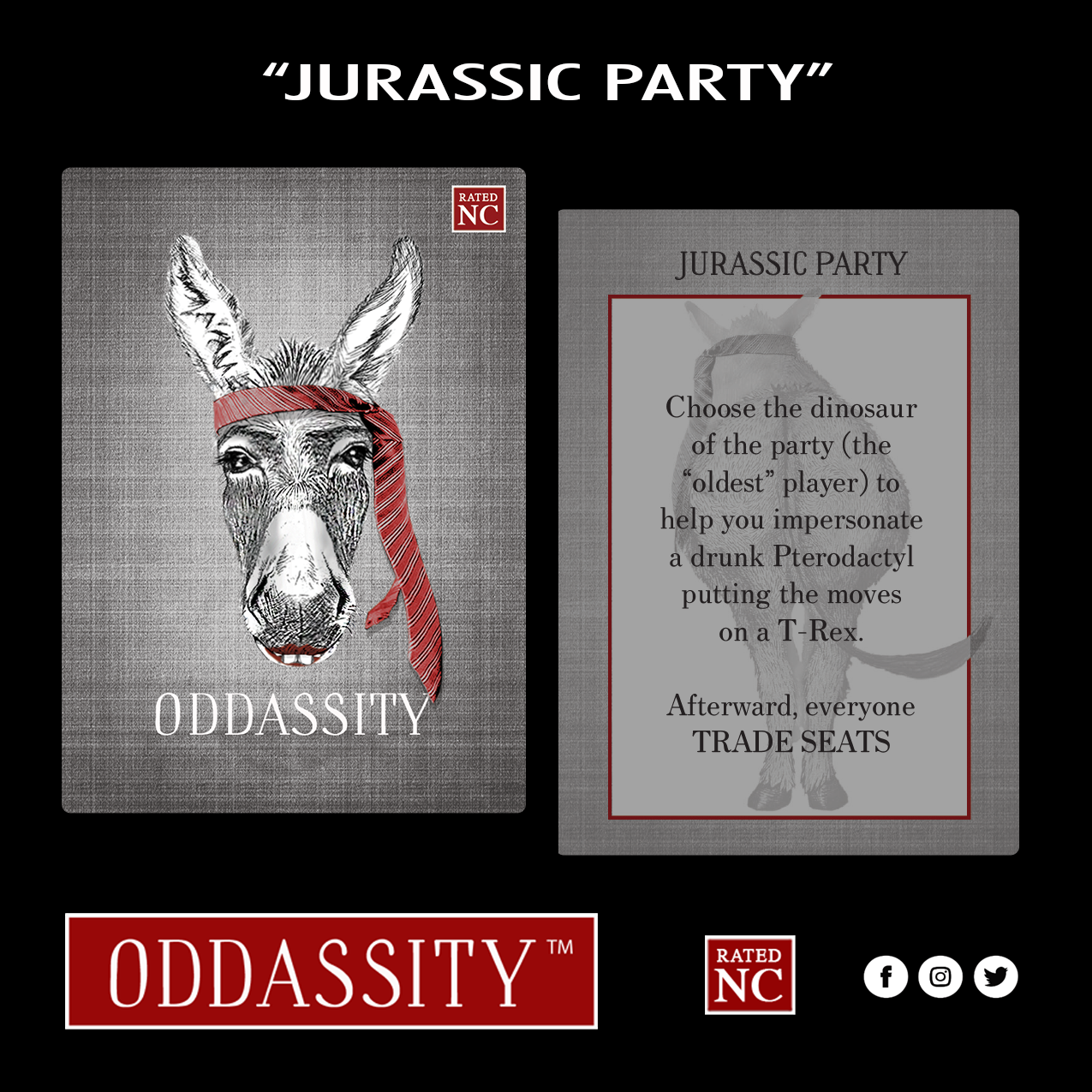 """JURASSIC PARTY   Choose the dinosaur of the party (the """"oldest"""" player) to help you impersonate a drunk Pterodactyl putting the moves on a T-Rex."""