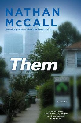 Whiteness Falls - A review of Nathan McCall's Them, The Washington Post, November 11, 2007