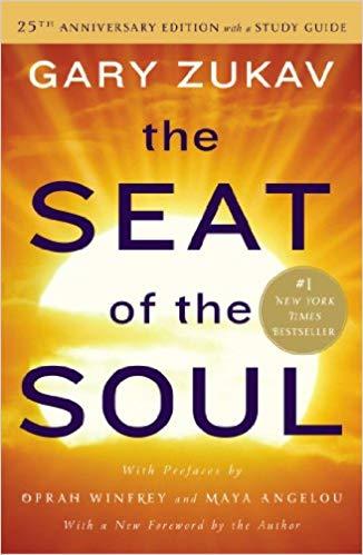 Seat of the Soul - Gary Zukav