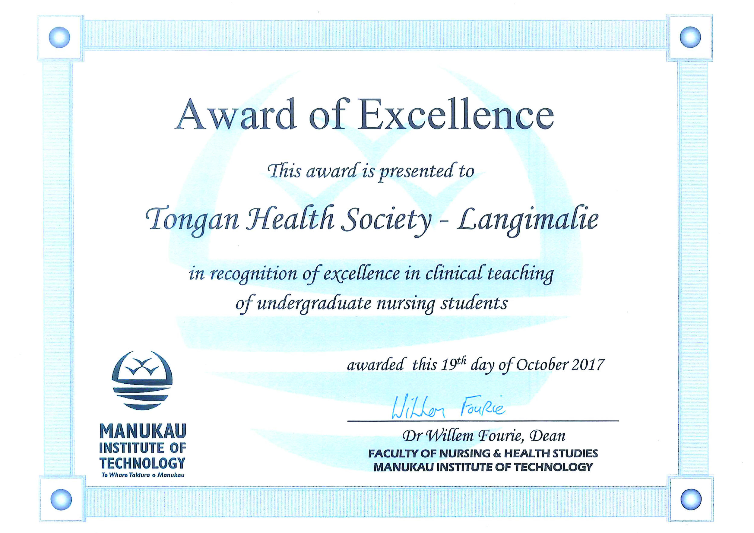 Manukau Institute of Technology Certificate of Excellence - In recognition of excellence in clinical teaching of undergraduate nursing students 2017.
