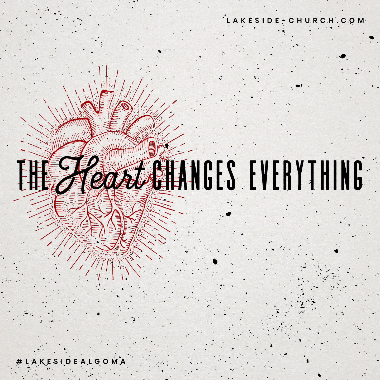 THE HEART CHANGES EVERYTHING