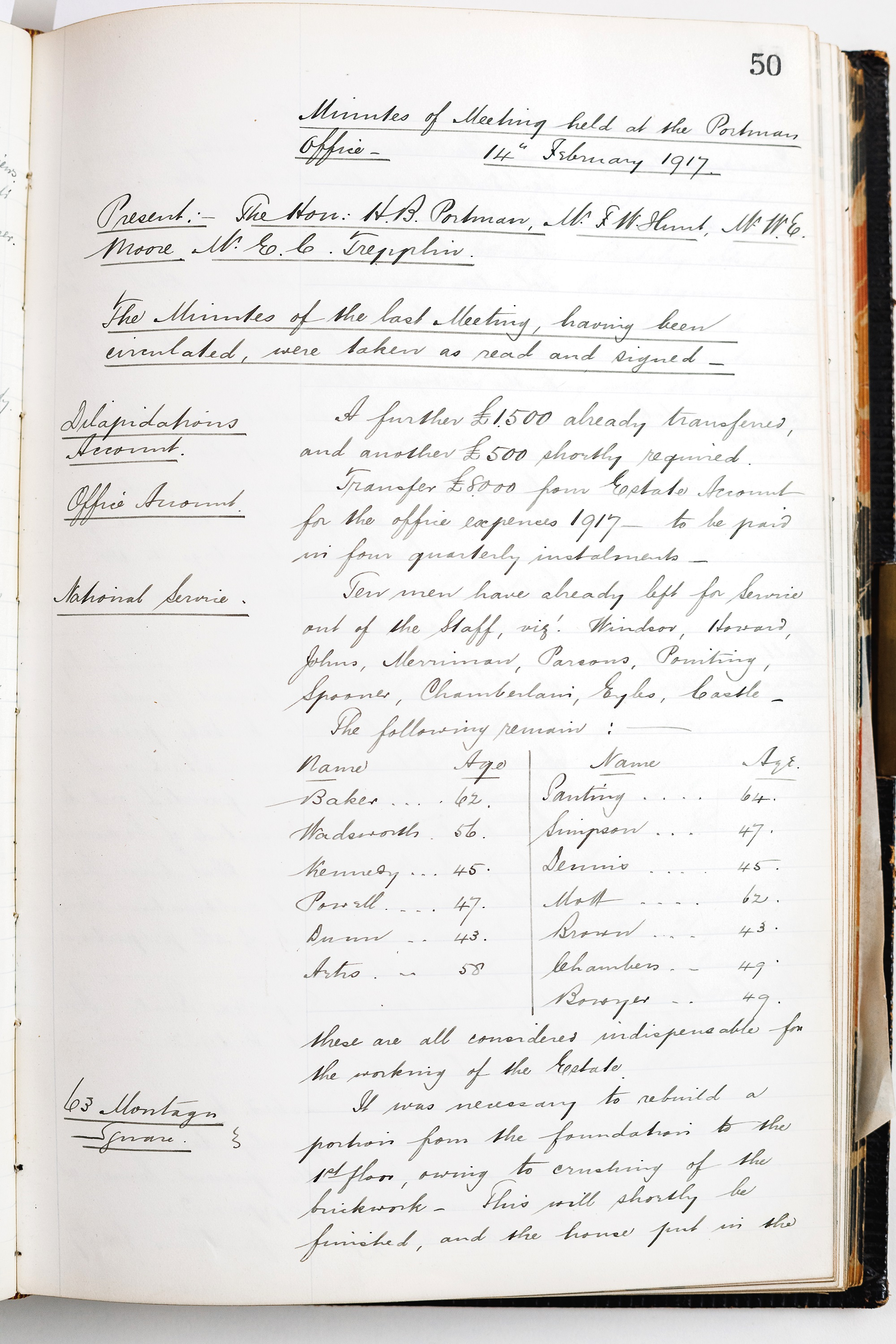An entry in The Portman Estate Minute Book February from 1917 records names of those serving in the forces (10 men) and those left in the estate office.