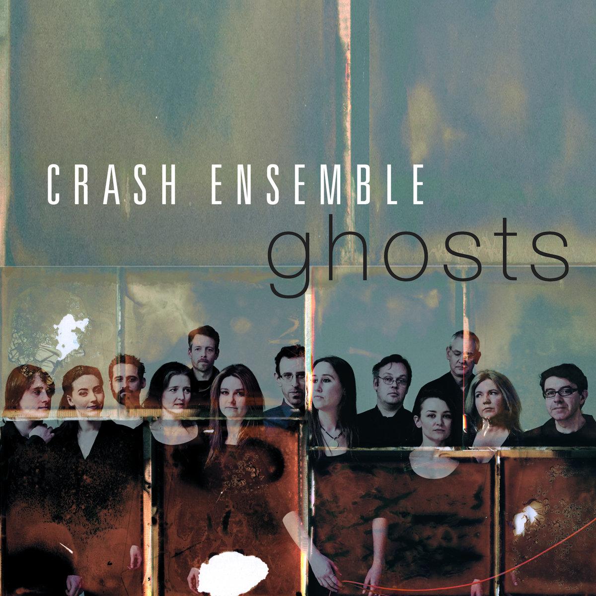 CRASH ENSEMBLEGHOSTS - CD/DIGITAL