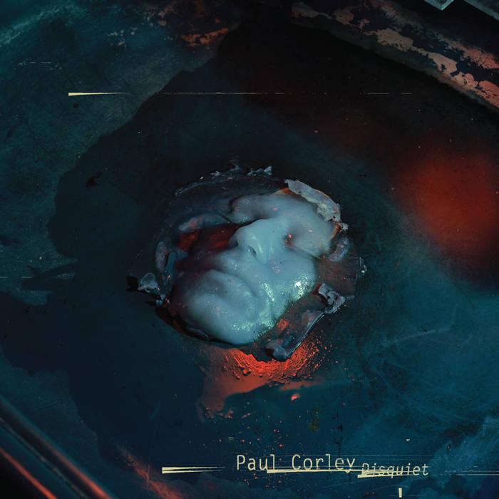 PAUL CORLEYDISQUIET - CD/DIGITAL