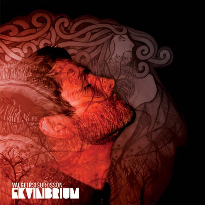 VALGEIR SIGURÐSSON EKVÍLIBRÍUM - VINYL/CD/DIGITAL