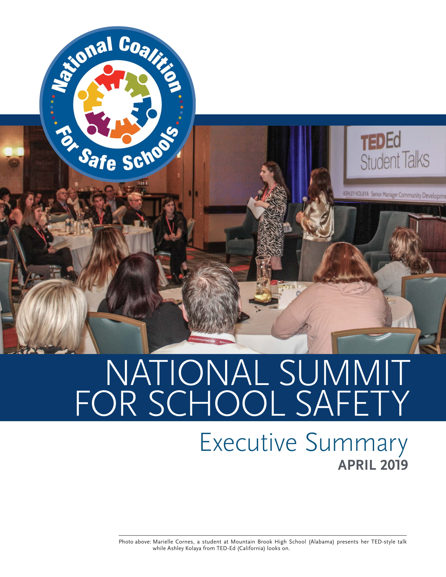 Executive Summary - This document provides a summary of the Coalition's formation and guiding principles. It contains immediate steps students and staff can take to create safer schools, as well as testimonials from the Coalition's inaugural Summit on School Safety.