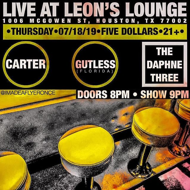 Tomorrow live from @leonsloungehouston  you can see @thedaphnethree (Formerly The Daphne Blue) with @carter_etrac & @gutlessband. Doors at 8pm. Only $5.