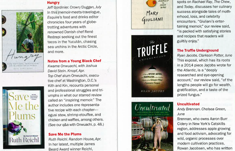 The Truffle Underground makes an exciting list of new culinary narratives, including Ruth Reichl's new memoir. —Publishers Weekly(March 1, 2019). -