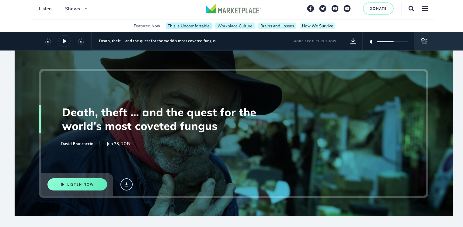 """""""Death, theft … and the quest for the world's most coveted fungus.""""—Marketplace Interview on NPR's Morning Edition (June 28, 2019) -"""