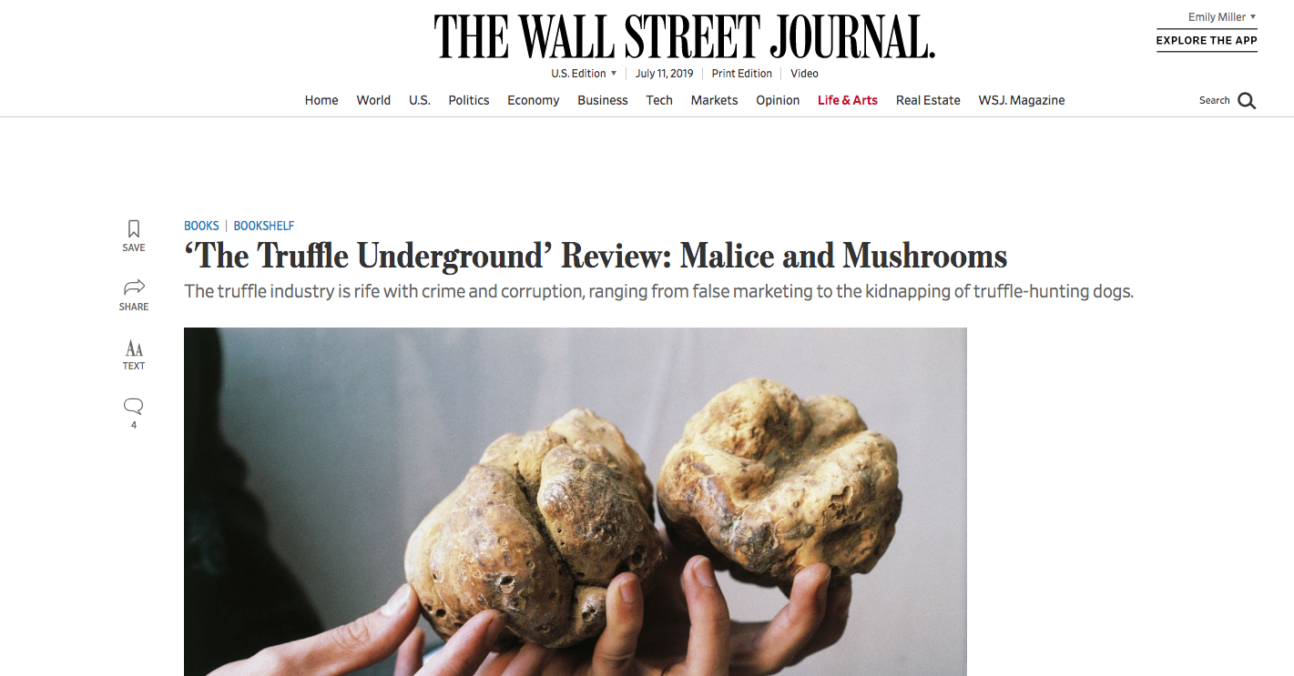 """""""a lively exposé… even if truffles are beyond your pay grade, there is plenty of enjoyment to be had in the sheer devilment portrayed in this informative and appetizing book.""""—The Wall Street Journal (July 11, 2019) -"""