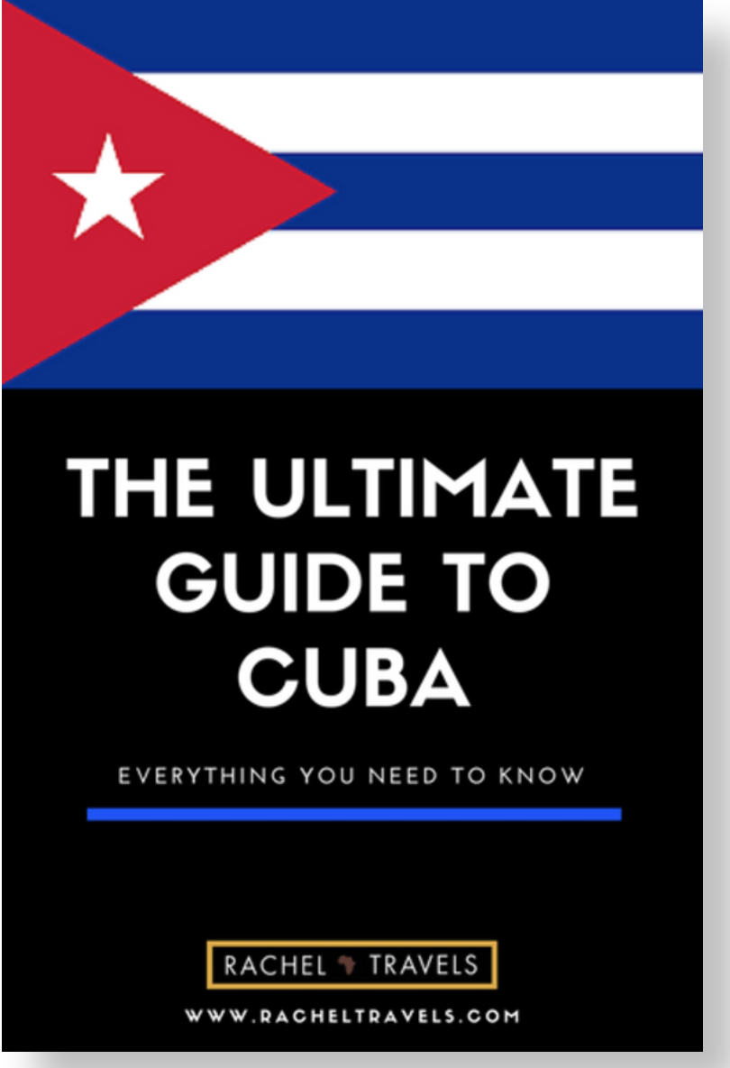 Ultimate Travel Guide to Cuba