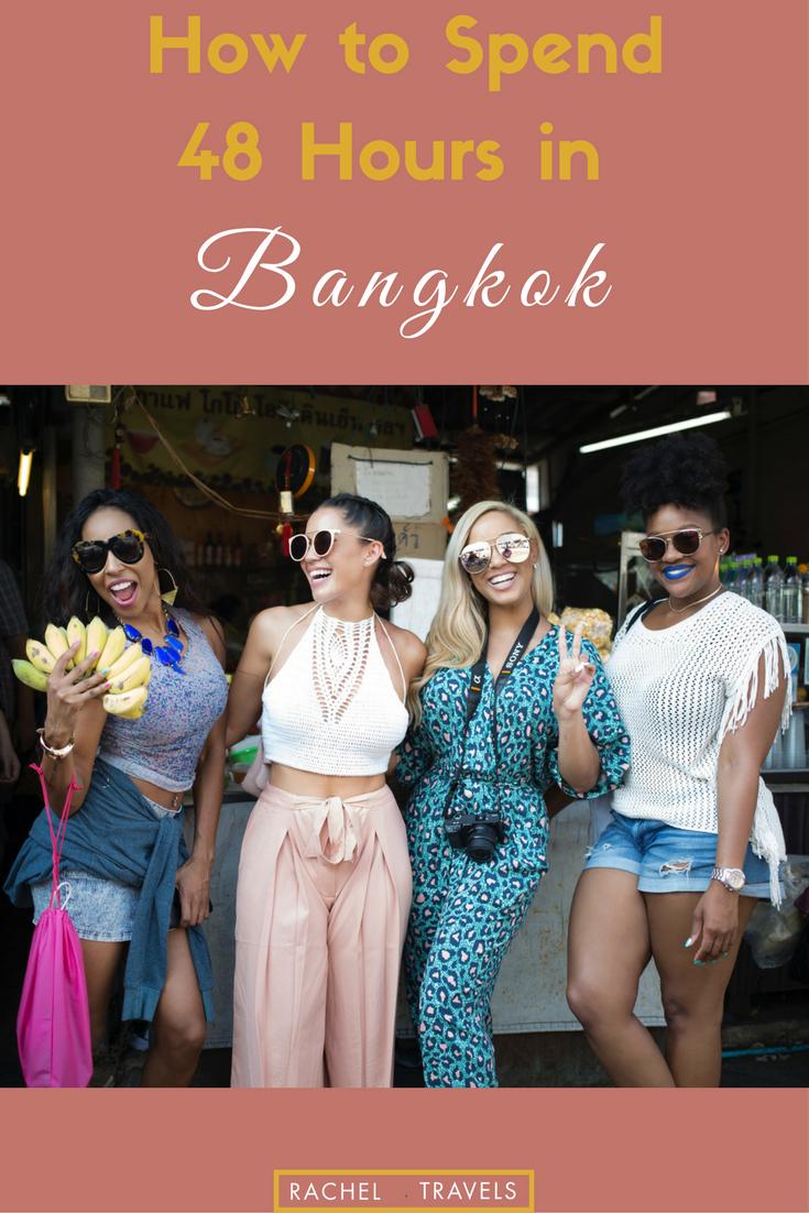 Bangkok Thailand 48 Hour Travel Guide RachelTravels.com