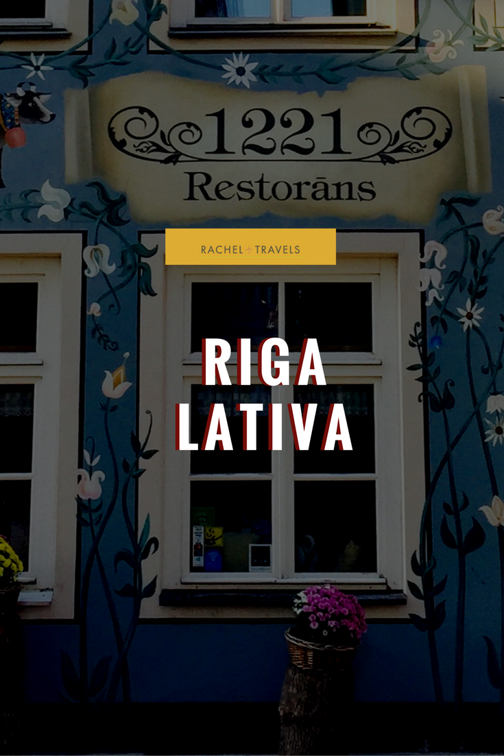What To Do In Riga, Latvia RachelTravels.com