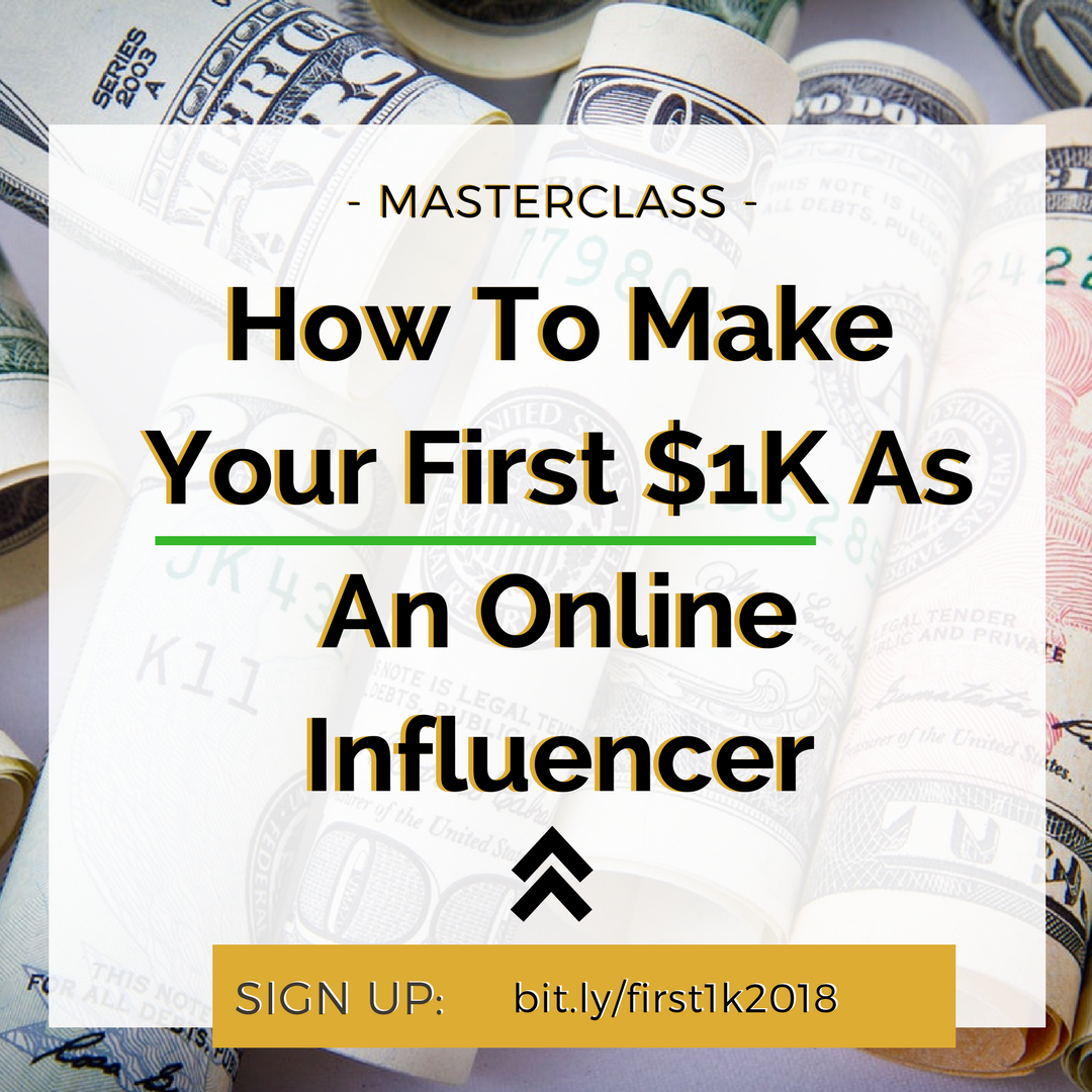 How To Make Your First $1K As An Online Influencer