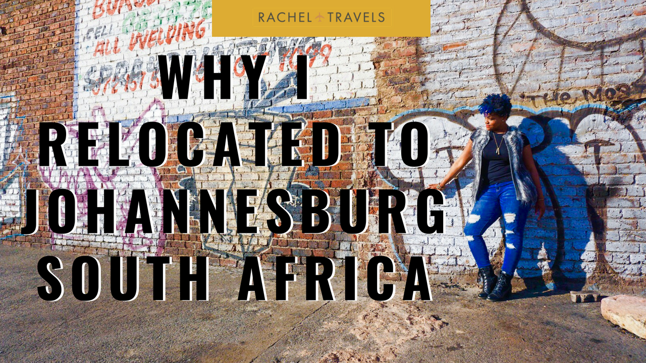 Why-I-Moved-to-Joburg.png