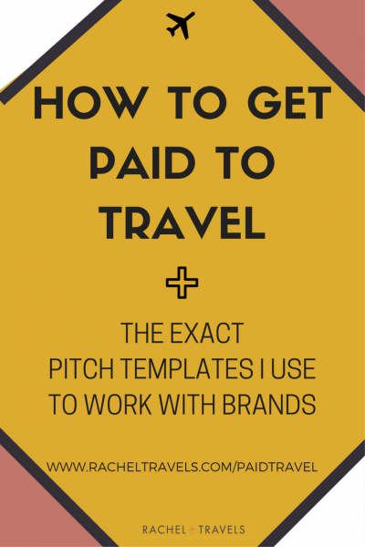 How-to-Get-Paid-to-Travel-RachelTravels.com--400x600.png