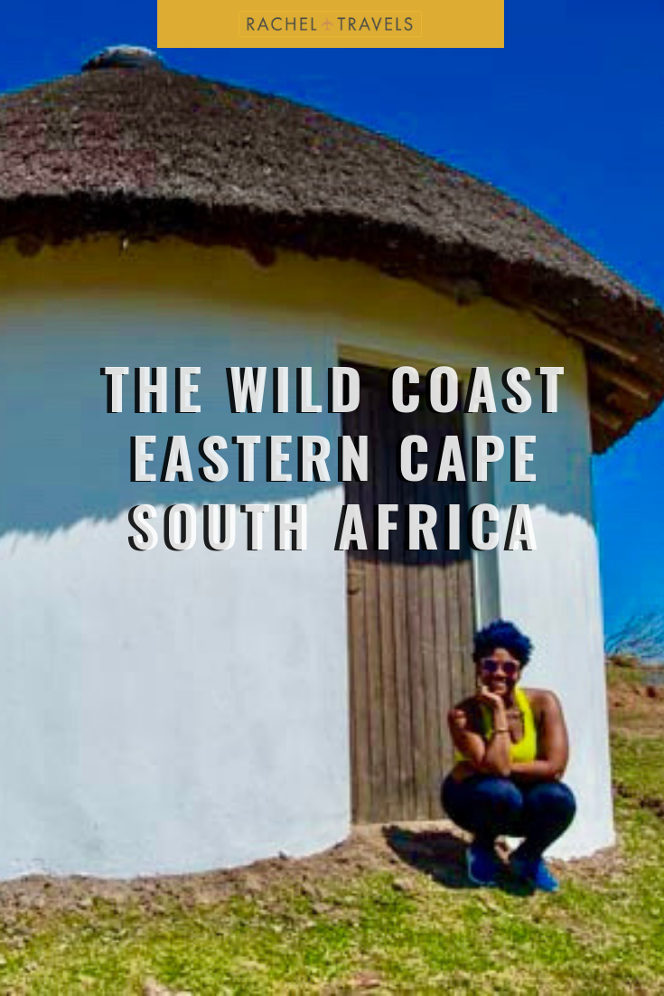THE WILD COAST EASTERN CAPE  SOUTH AFRICA  - racheltravels.com