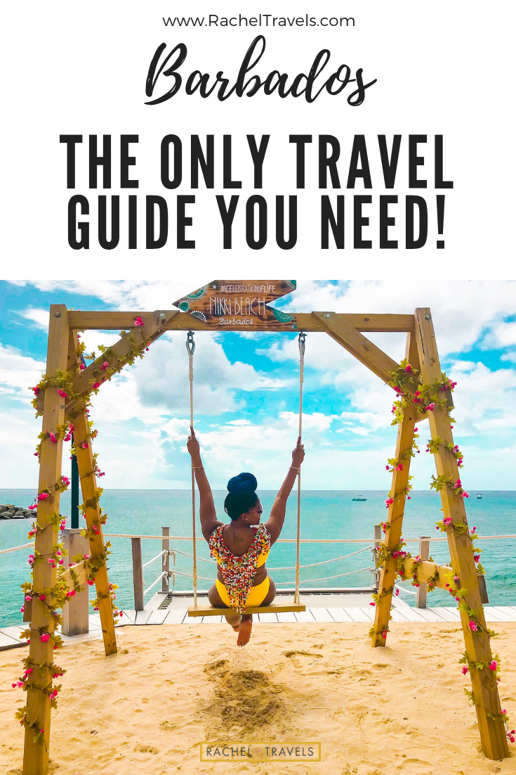 BARBADOS The Only Travel Guide You Need - RachelTravels.com