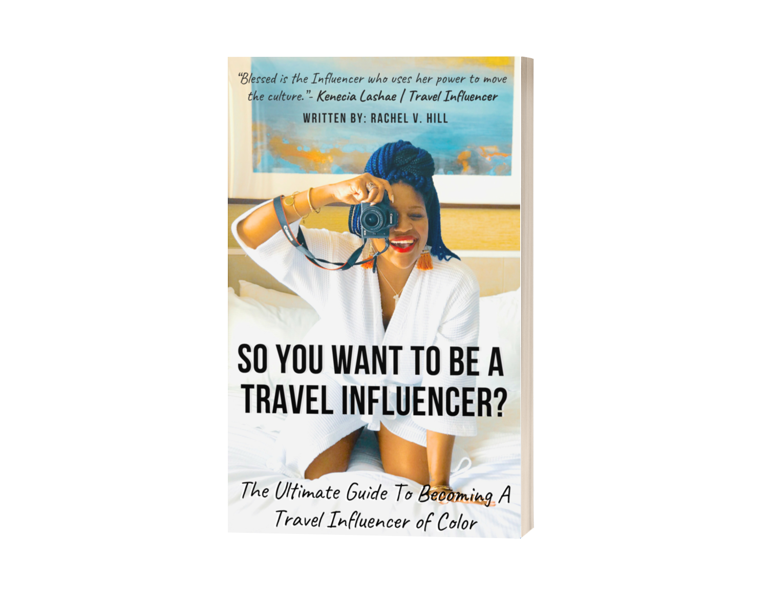 How To Be A Travel Influencer Of Color Blueprint Guide - RachelTravels.png
