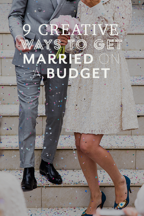 creative ways to get married on a budget.png