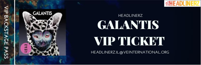 galantis vip admission ticket.JPG