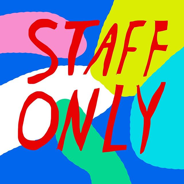 WE'RE DOING A SHOW Y'ALL!! Please join us for STAFF ONLY: A Group Show of Artists in the Industry. I'm endlessly impressed by artists who can cook, serve, and tend bar to pay the bills AND find time create amazing work—COME CHECK US OUT!!! Sunday, September 15th from 2-8PM, 2000 Mandela Parkway (at 20th) in West Oakland. SEE U THERE, KISSES!!!!!