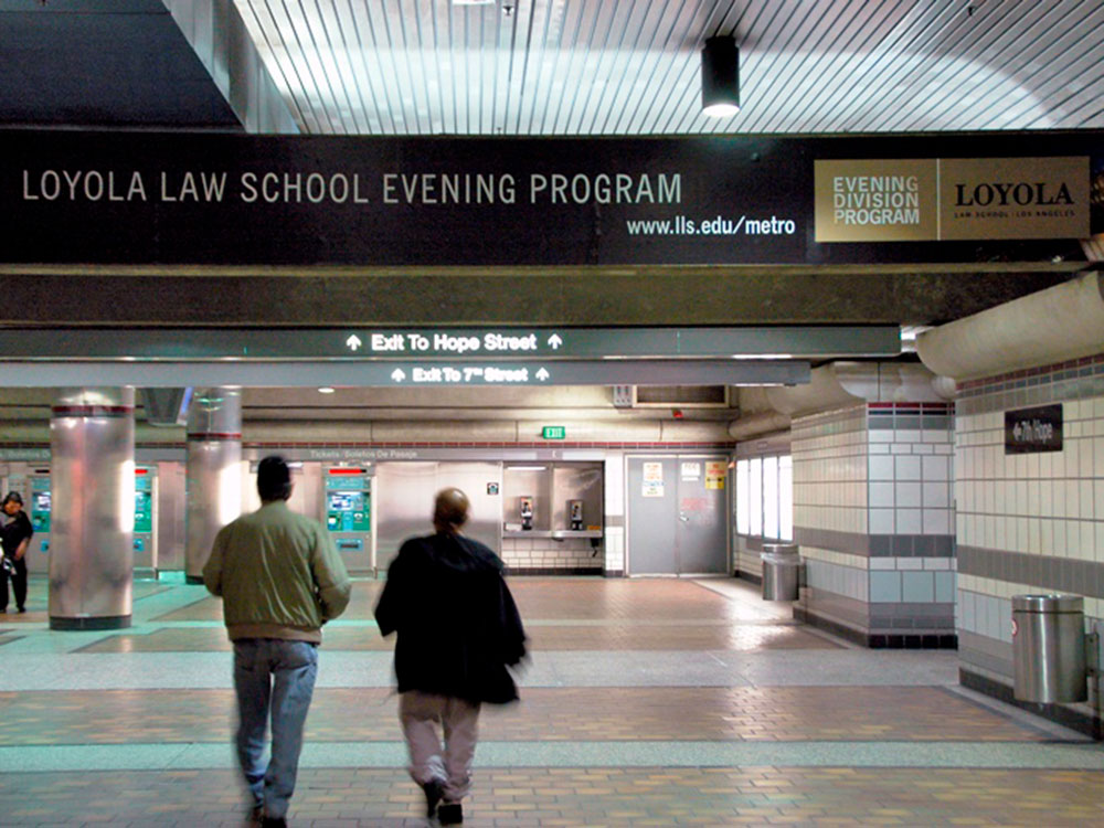 Loyola Law School Evening Program Metro Signage
