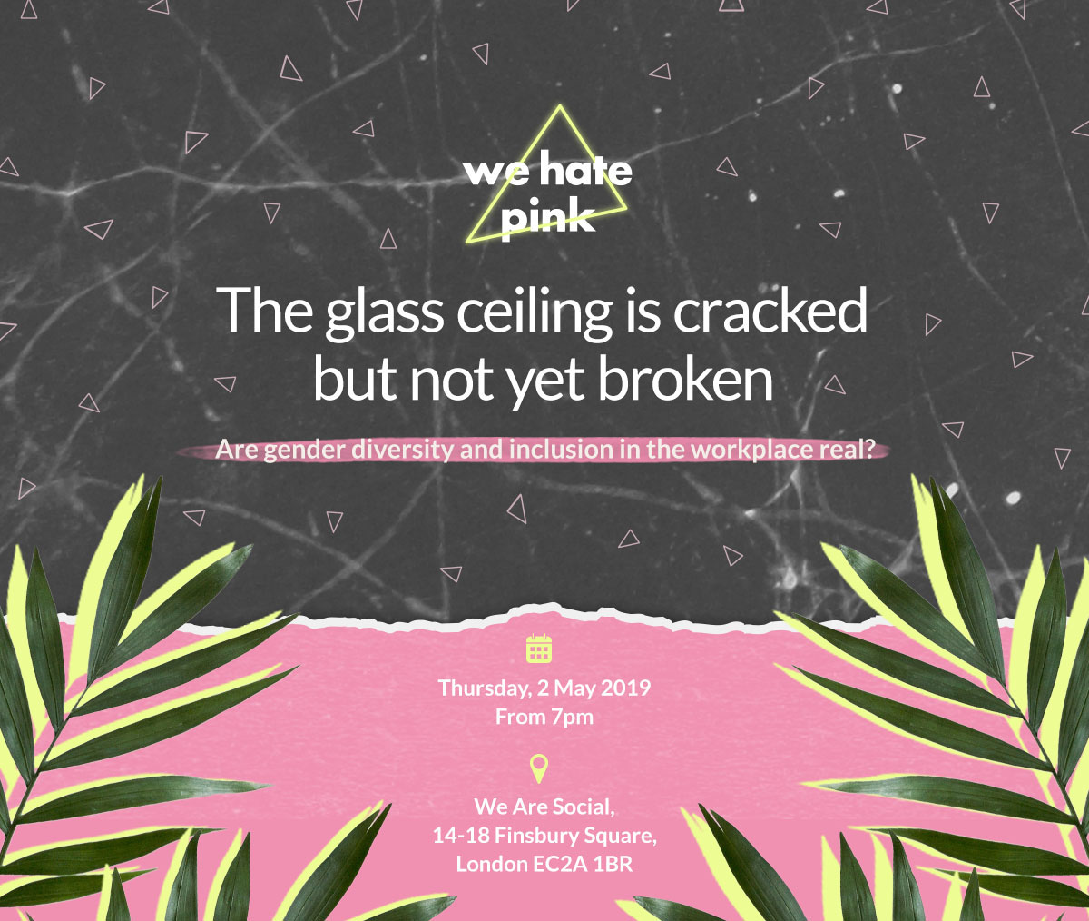 We Hate Pink event - 2 May, 2019 - We Are Social, London