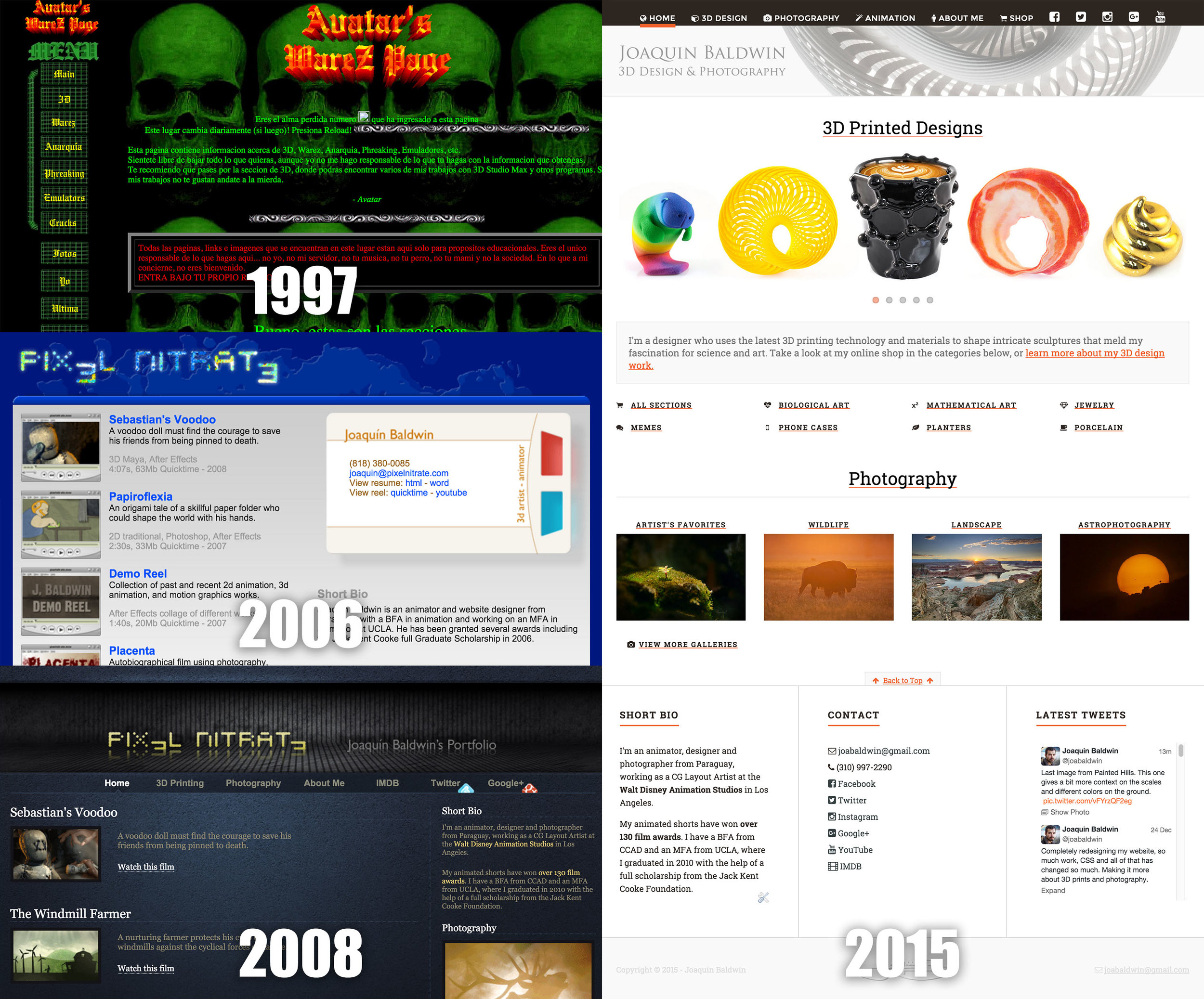 "- Here's a look at how my websites have evolved, since I was a ""hacker"" with a warez page in the 90's, to when my focus switched towards animation, then a darker tone redesign, followed by a clean white during my obsession with 3D printing, and now on to photography."