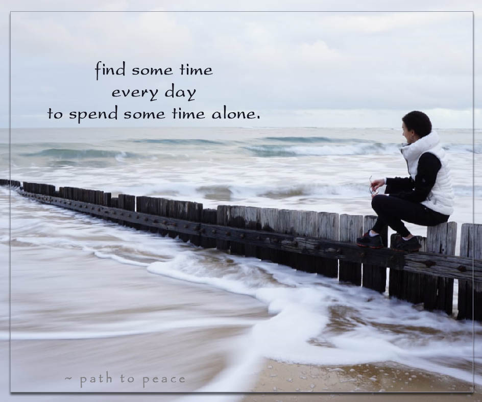 31 July - find some timeevery dayto spend some time alone.