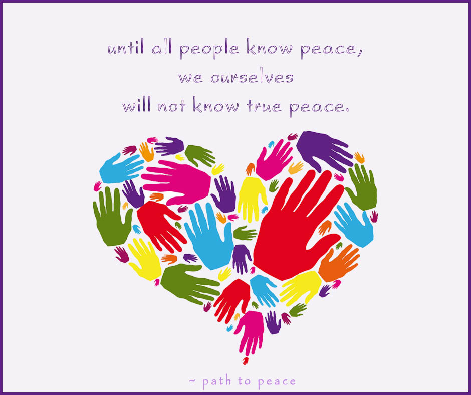 31 October - until all people know peace,we ourselveswill not know true peace.
