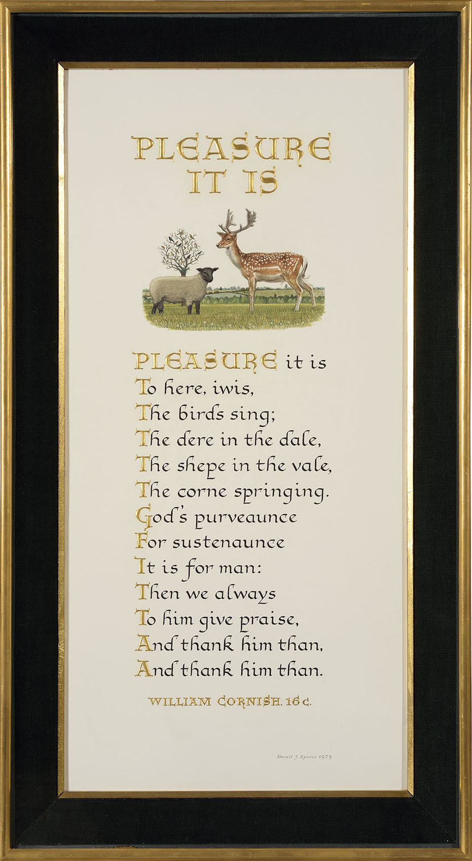 Denzil John George Reeves (1926-2008)    Pleasure it is,  1975, Pen and ink calligraphy/lettering and watercolour on paper, 23 x 11 in, Signed and dated  [CAS 62]