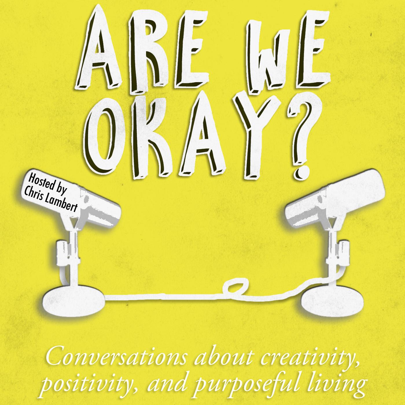 Are We Okay Podcast.jpg