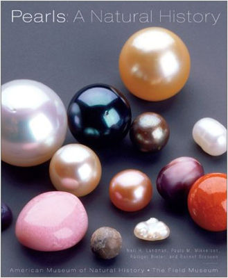 Pearls: A Natural History - American Museum of Natural History, The Field Museum, 2005