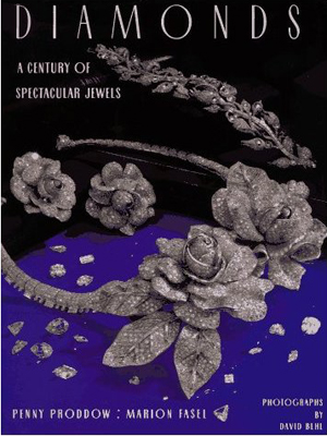 Diamonds, A Century of Spectacular Jewels - By Penny Proddow, Marion Fasel, Harry N Abrams, 1996