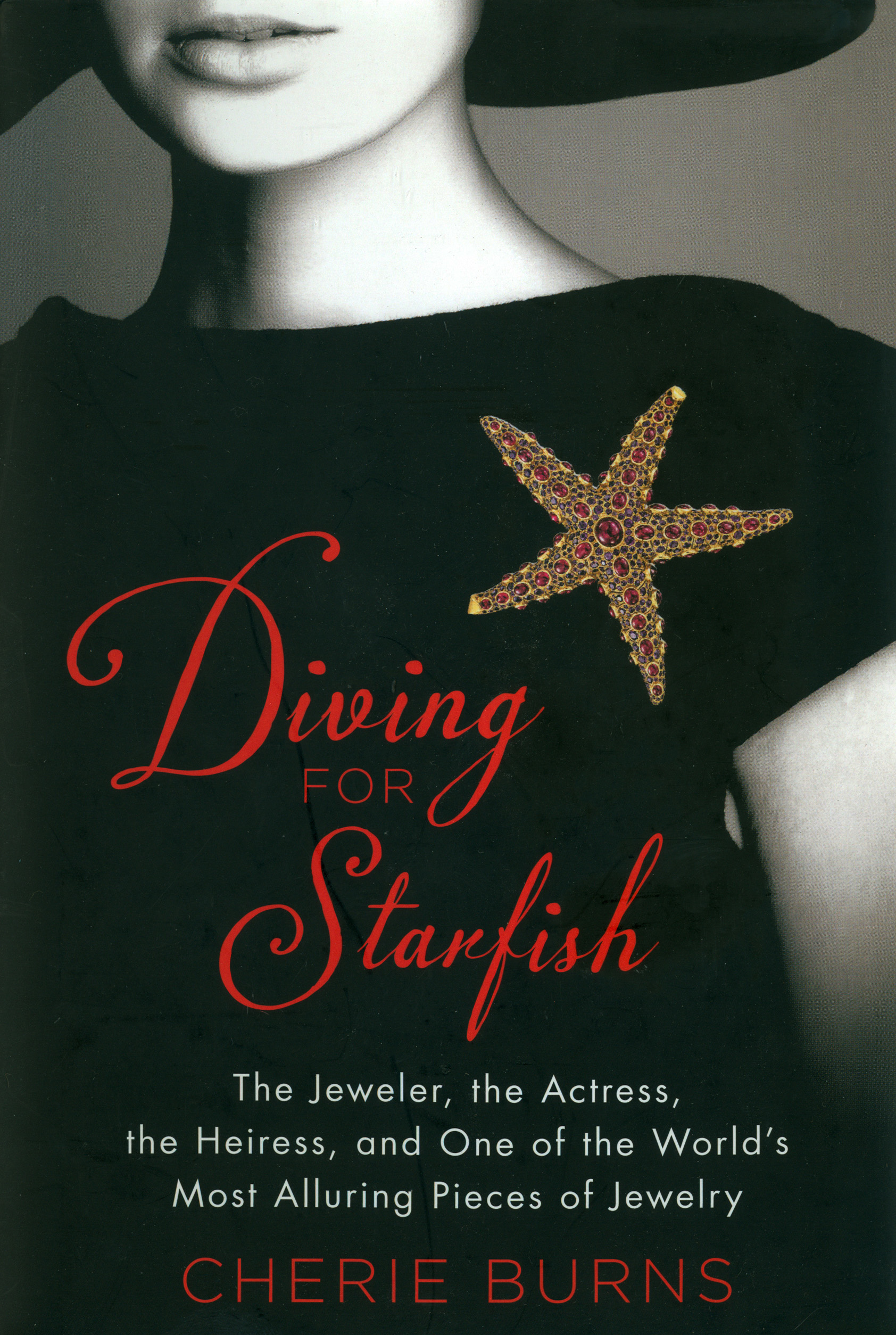 Diving for starfish - The Jeweler, the Actress, the Heiress, and One of the World's Most Alluring Pieces of Jewelry