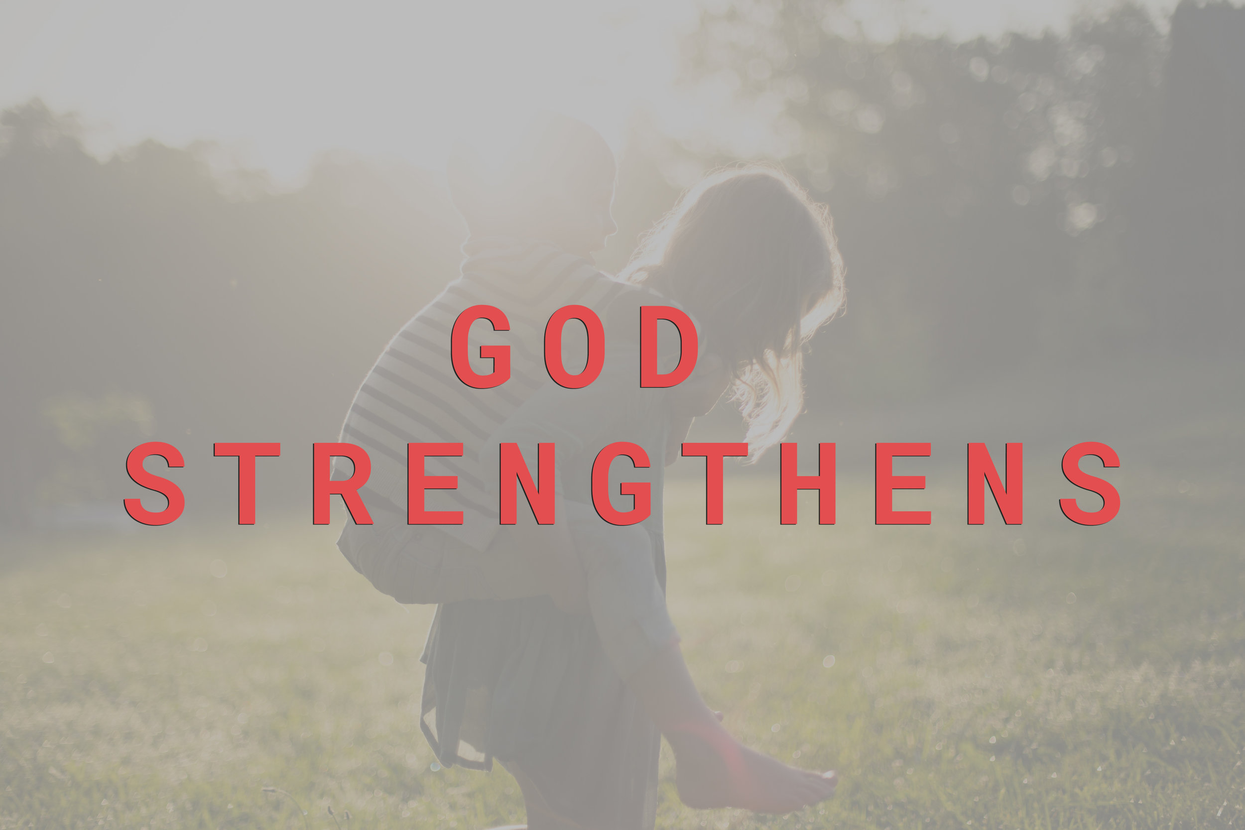 god strengthens.jpg