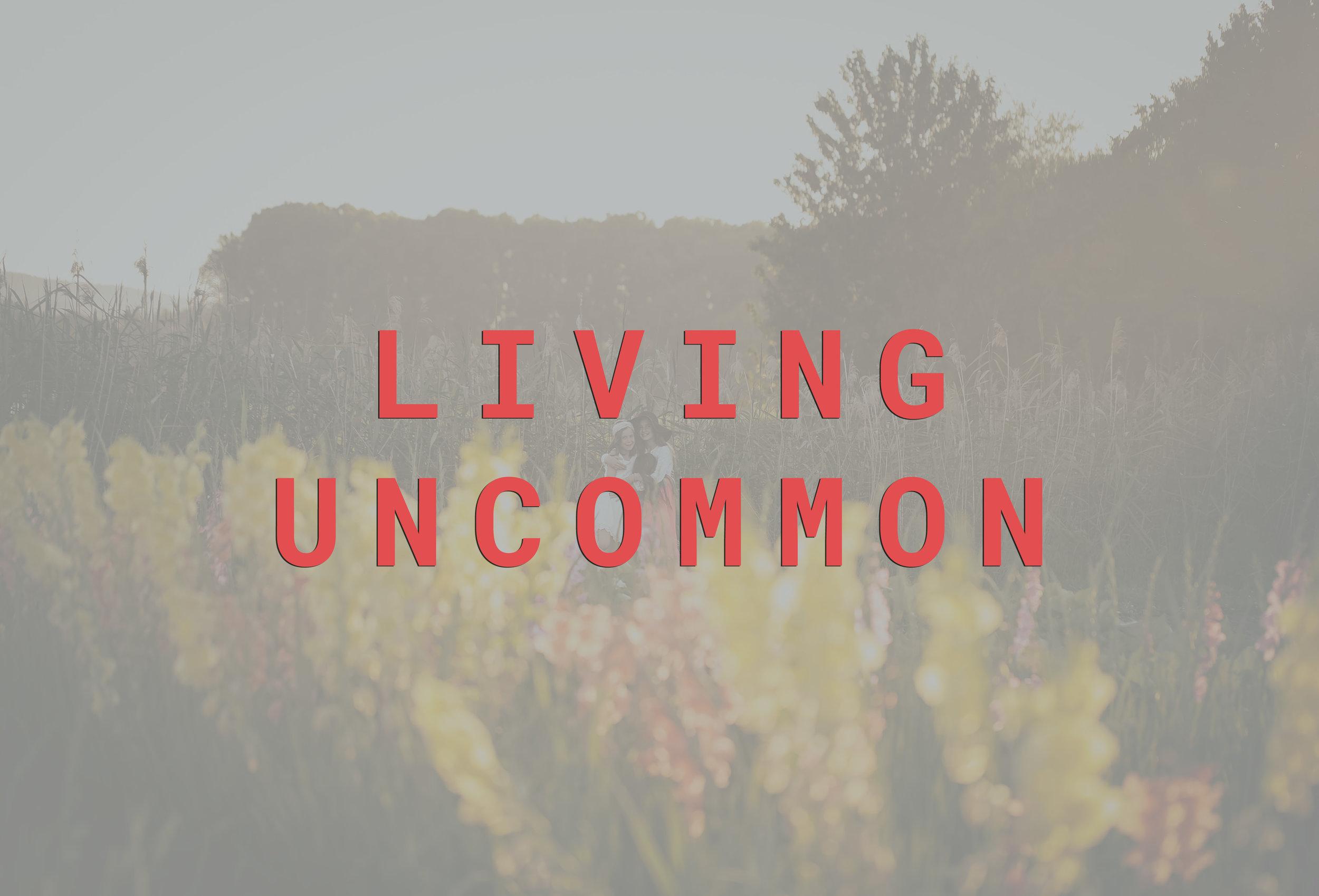 living uncommon.jpg