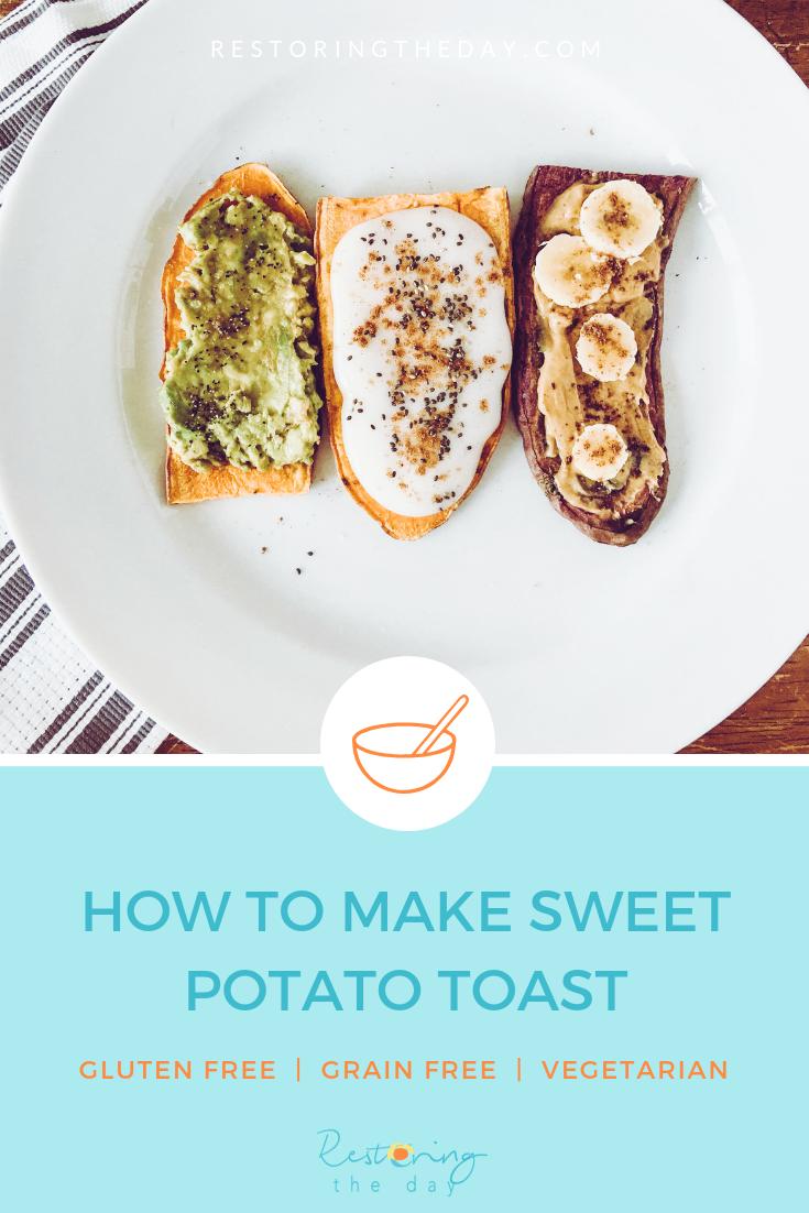 how to make sweet potato toast. sweet potato toast recipe, gluten free, grain free, vegetarian, restoring the day health coach minneapolis